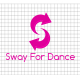 Sway For Dance