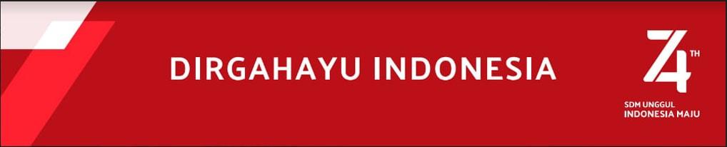 Dirgahayu Indonesia, Marilah membuat Indonesia Jaya!
