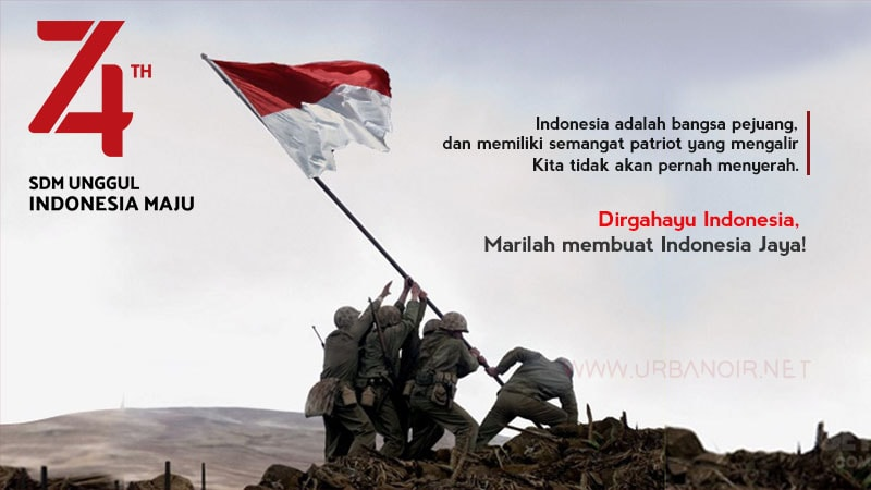 74 Kata-kata Mutiara Menyambut Kemerdekaan 17 Agustus
