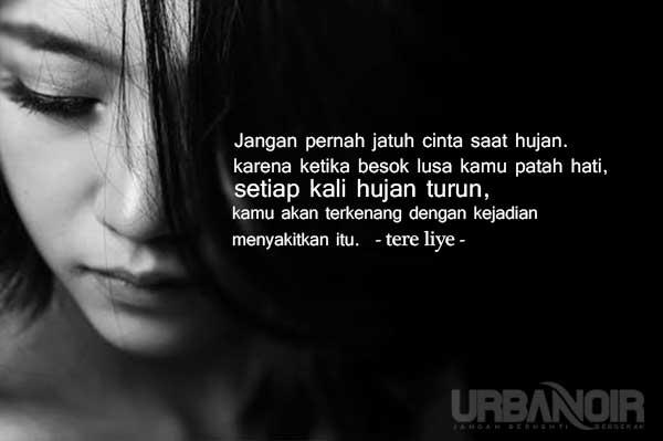 Quotes Cinta Dari Tere Liye yang Menenangkan. Kegalauanmu Bisa Hilang!
