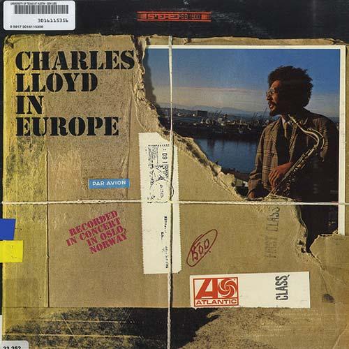 Charles Lloyd In Europe