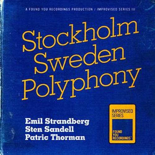 Stockholm Sweden Polophony