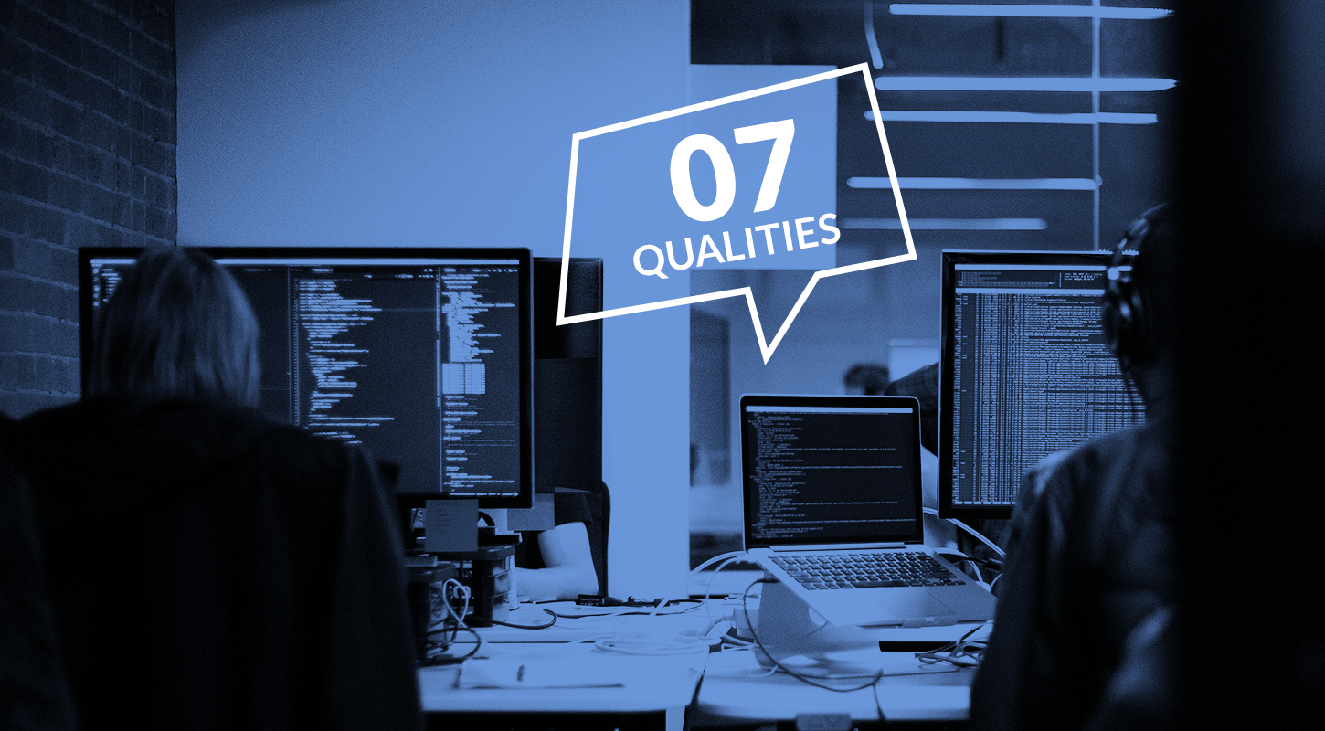 7 Qualities That Make A Great Software Engineer