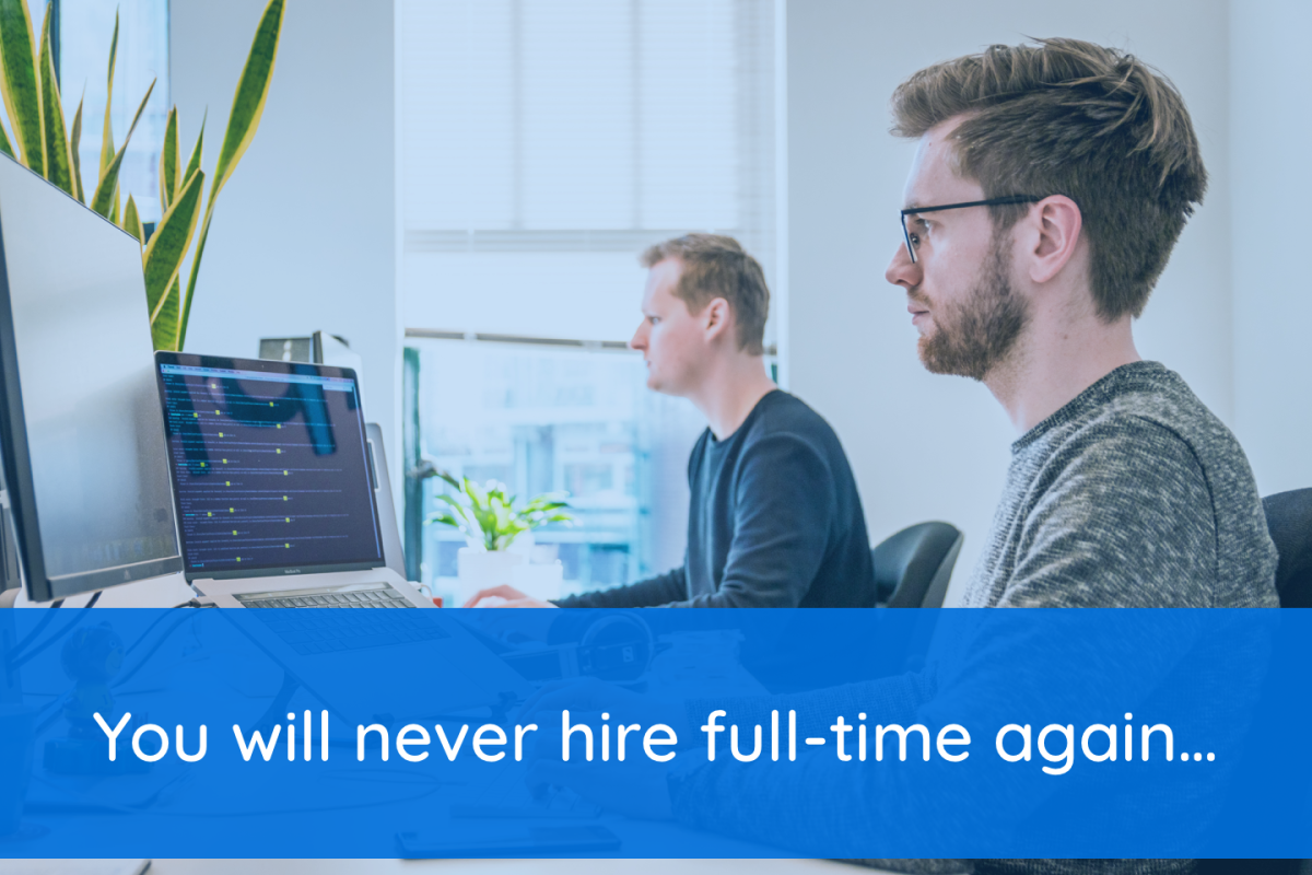 The Better Alternative To Hiring A Full-time Software Developer