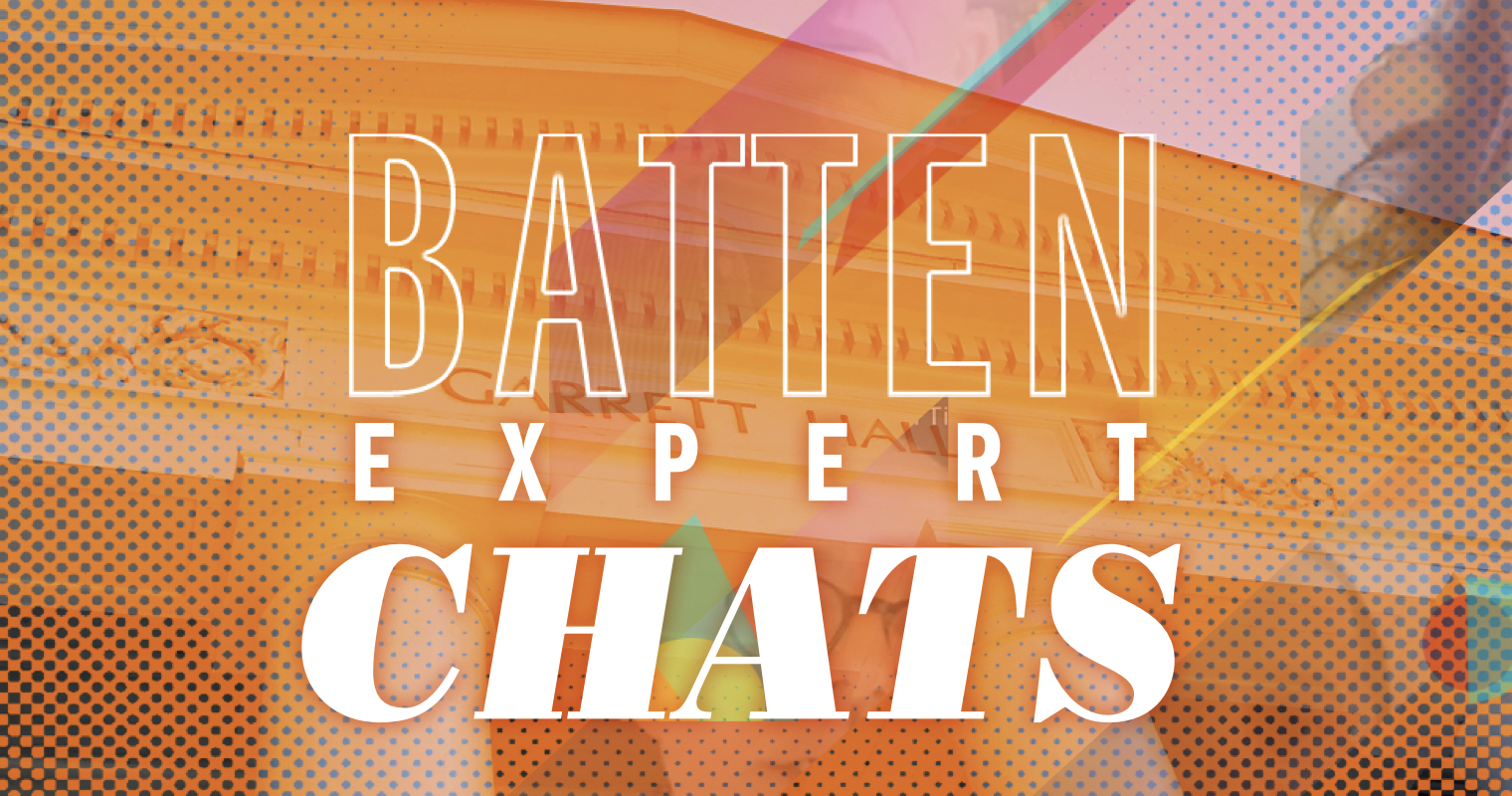 Batten Expert Chats