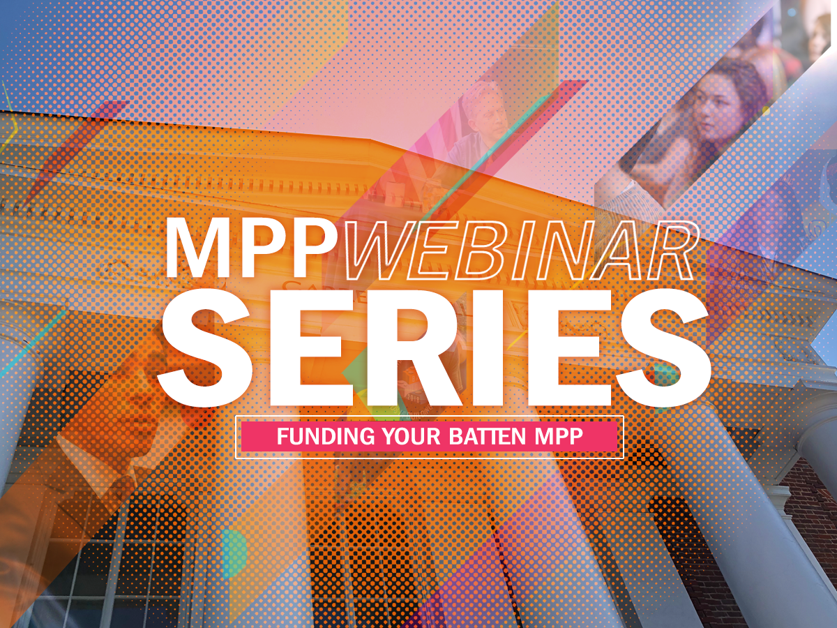 Funding the Batten MPP