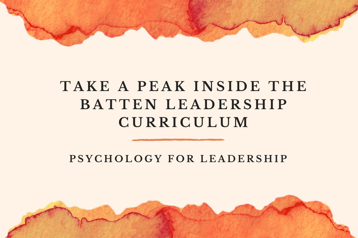 Take A Peak Inside the Batten Leadership Curriculum