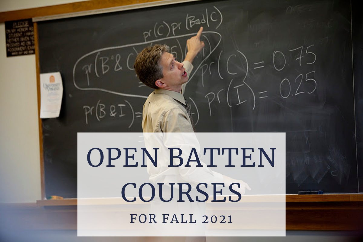 Teacher writing on blackboard in background, foreground features text that says Open Batten Courses for Fall 2021