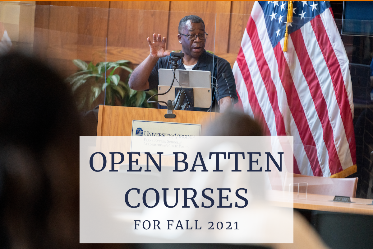Professor giving a lecture at the front of the room with a text overlay that says Open Batten Courses for Fall 2021