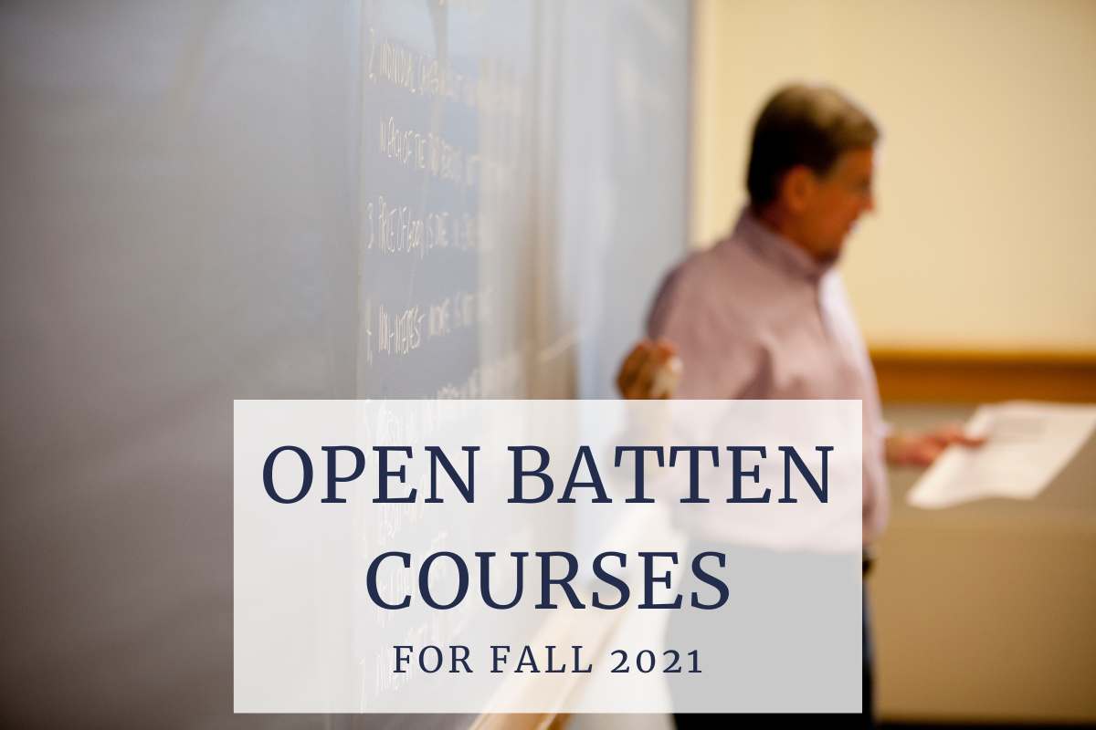Professor standing at the chalkboard with text overlap that says Open Batten Courses for Fall 2021