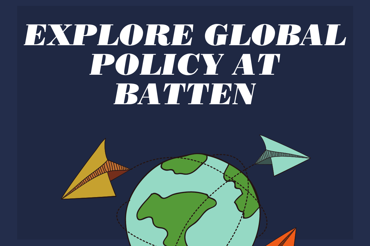 Explore Global Policy at Batten