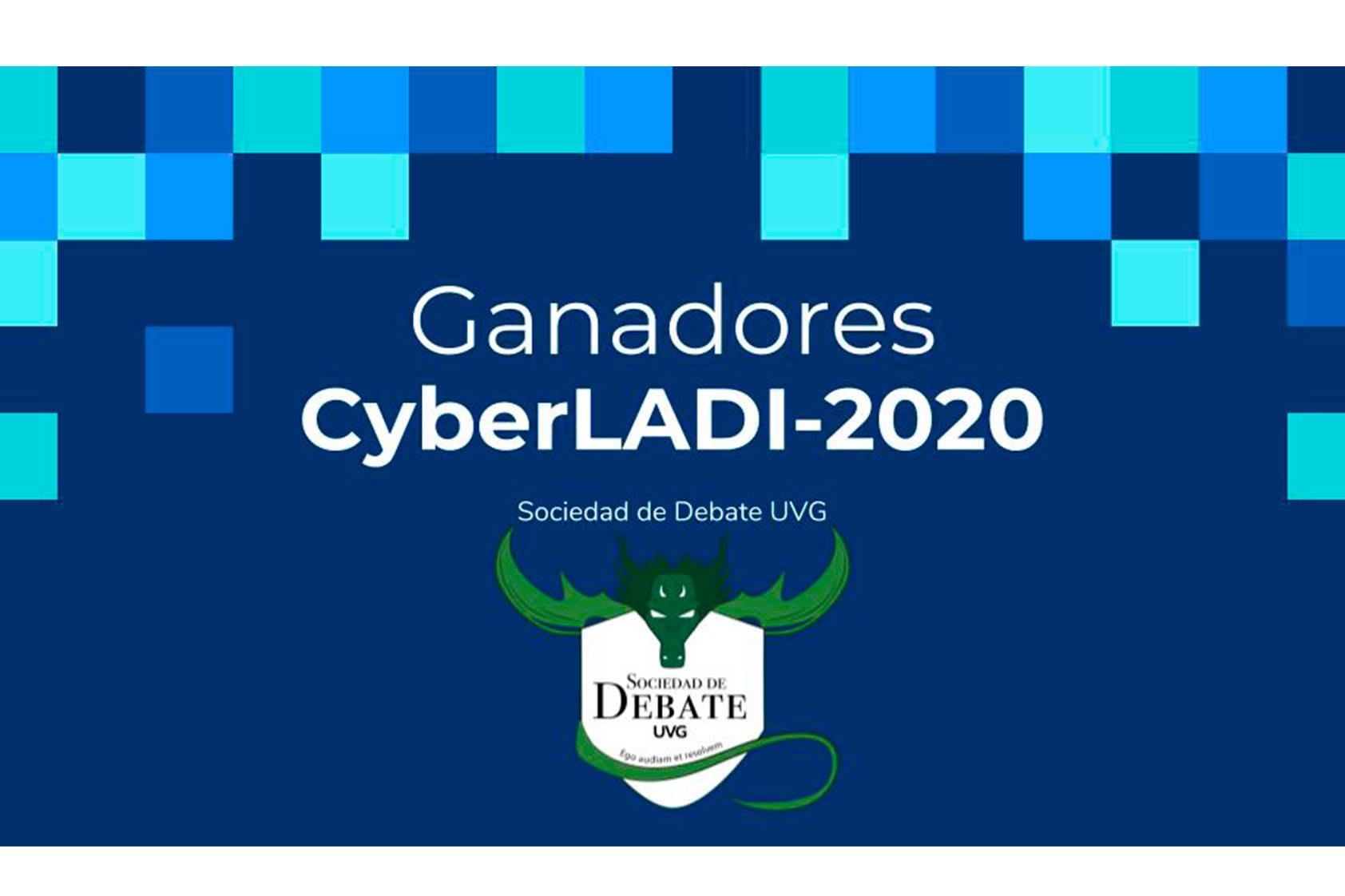 CyberLADI 2020, ¡continuamos promoviendo el debate interuniversitario!