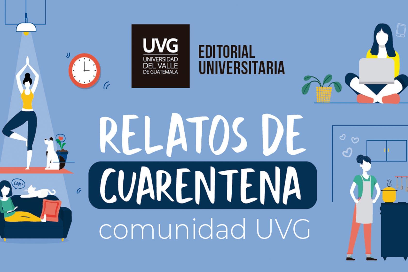 El próximo libro de la Editorial Universitaria relata más de 80 historias en cuarentena