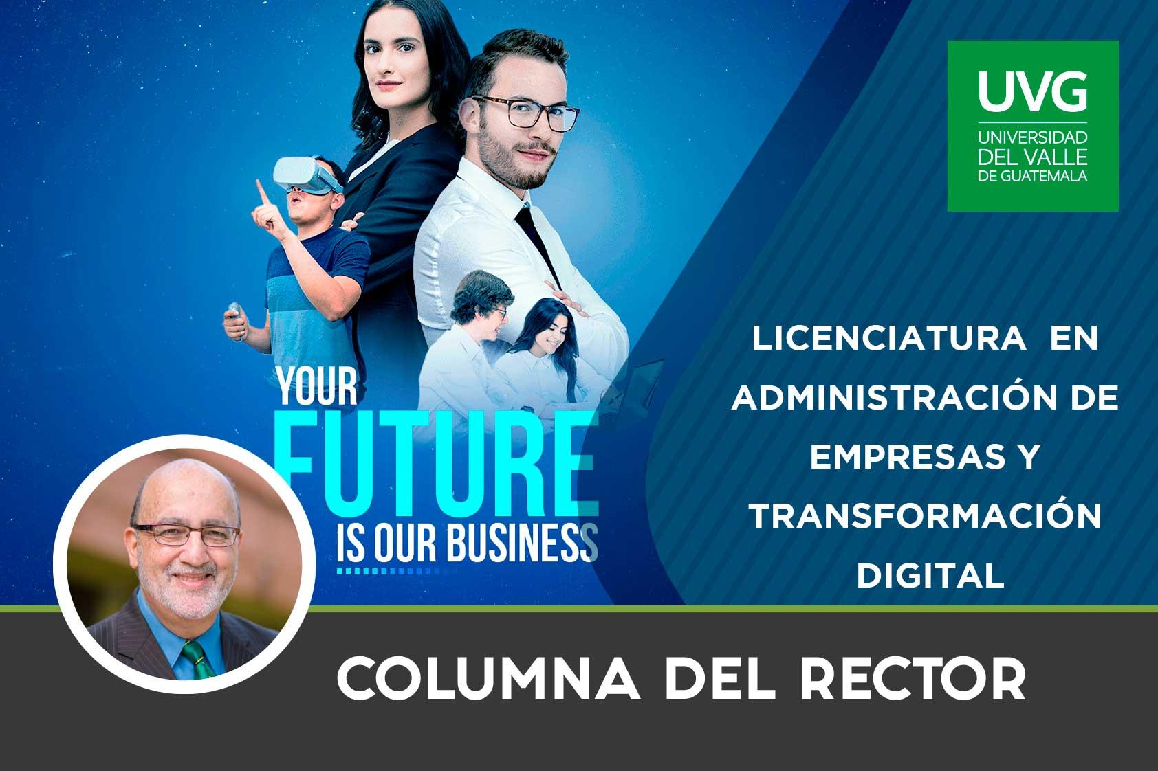 Licenciatura en Administración de Empresas y Transformación Digital