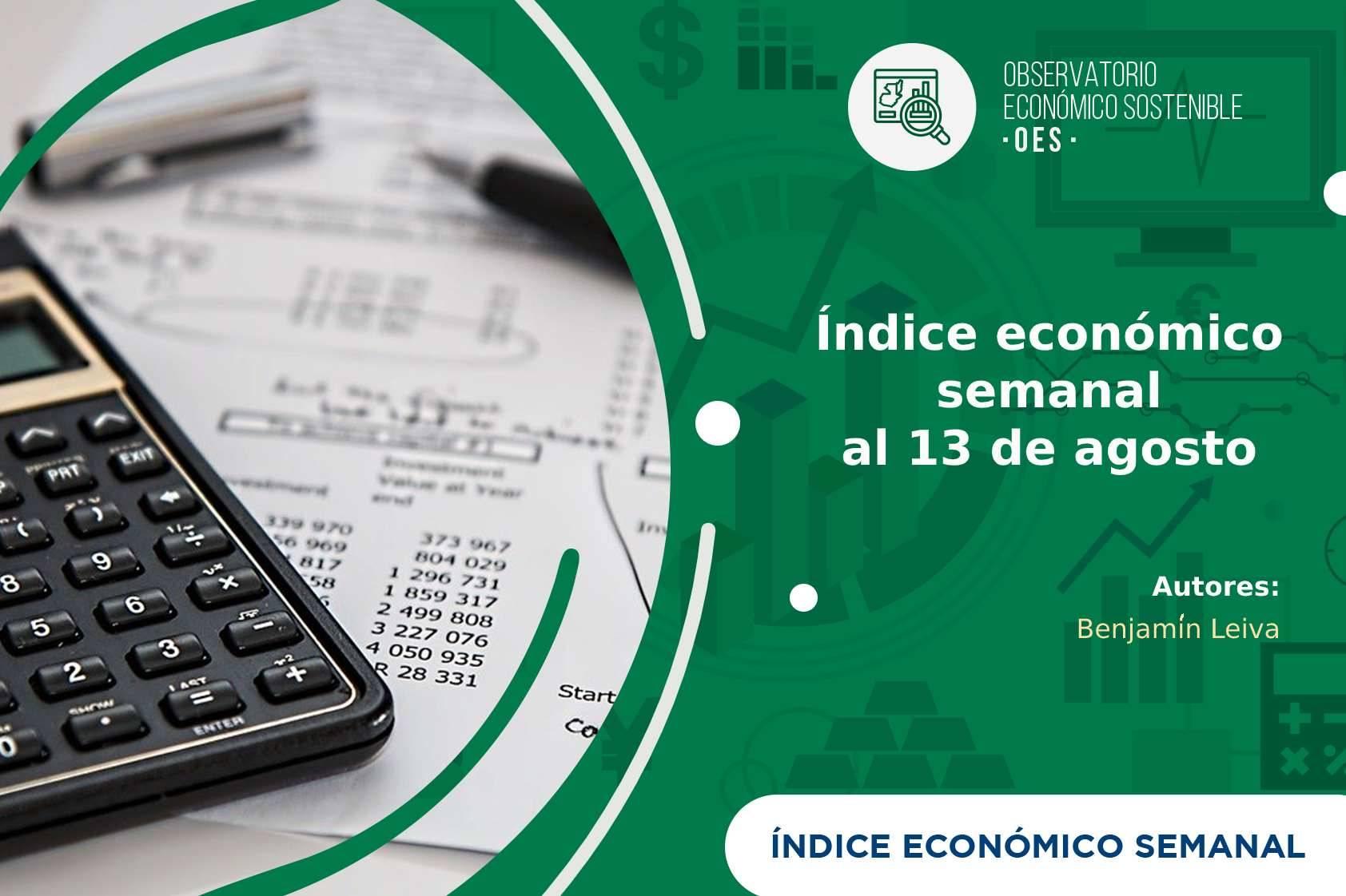 Índice económico semanal al 13 de agosto