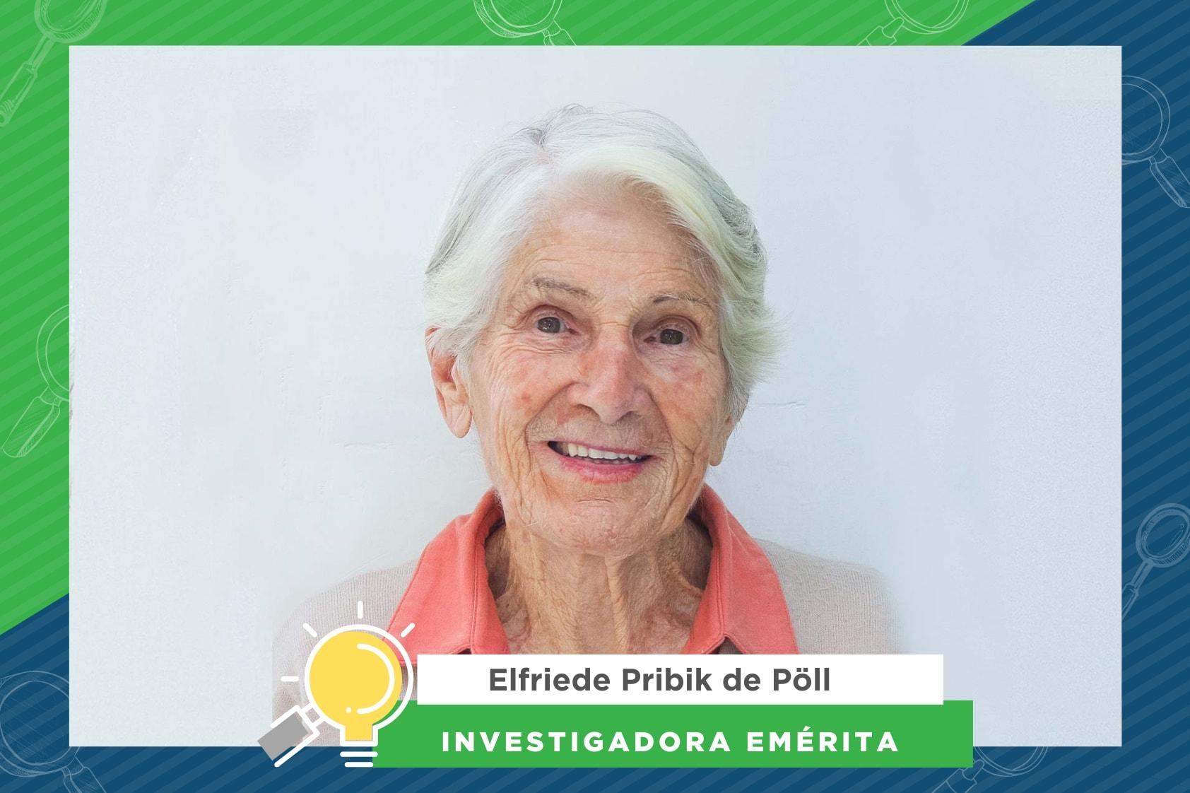 Elfriede Pribik de Pöll y su entusiasmo por la docencia y la botánica