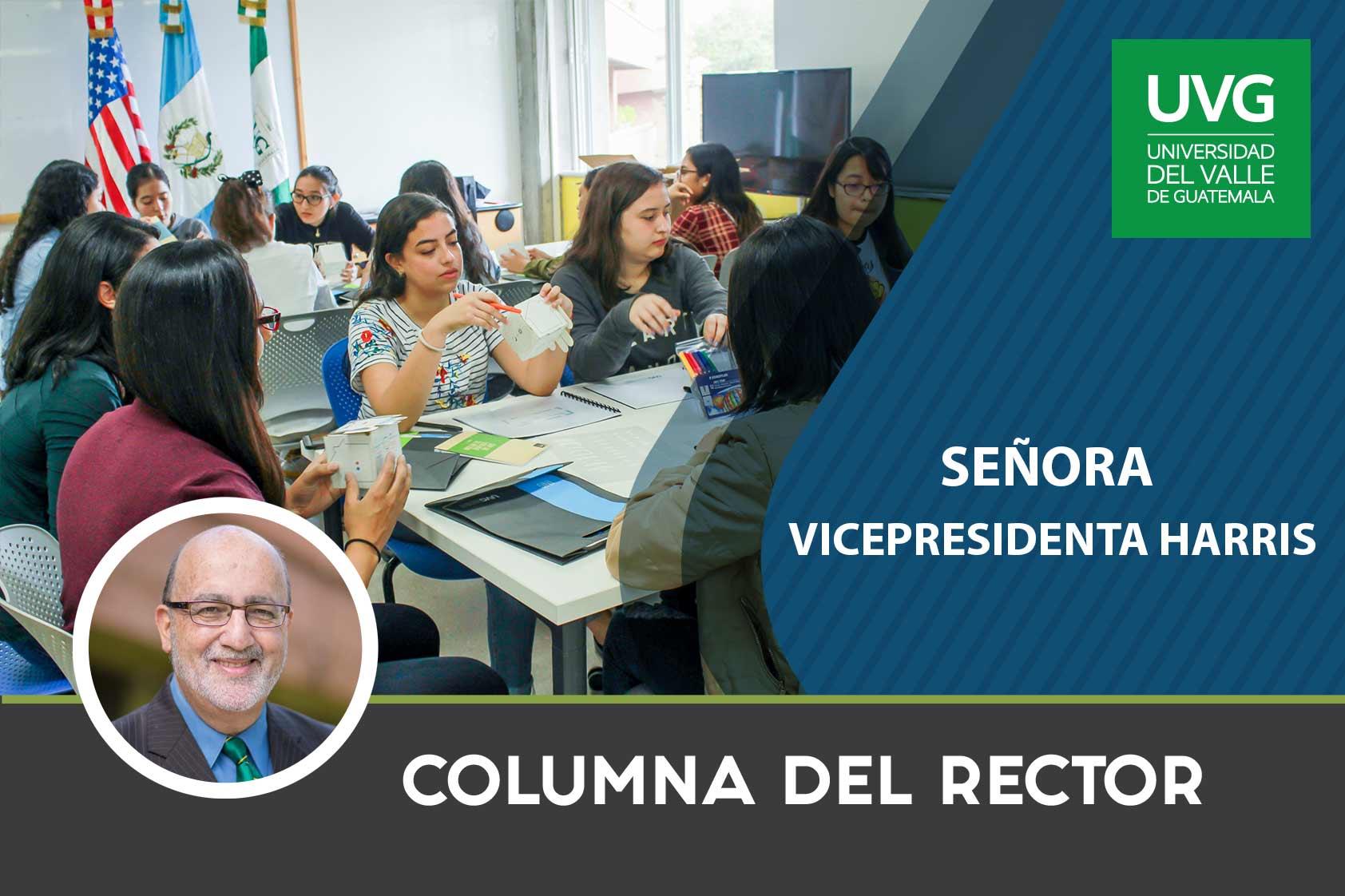 Columna del rector: Señora Vicepresidenta Harris