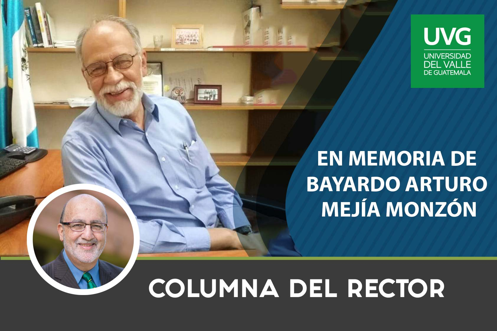 En Memoria de Bayardo Arturo Mejía Monzón