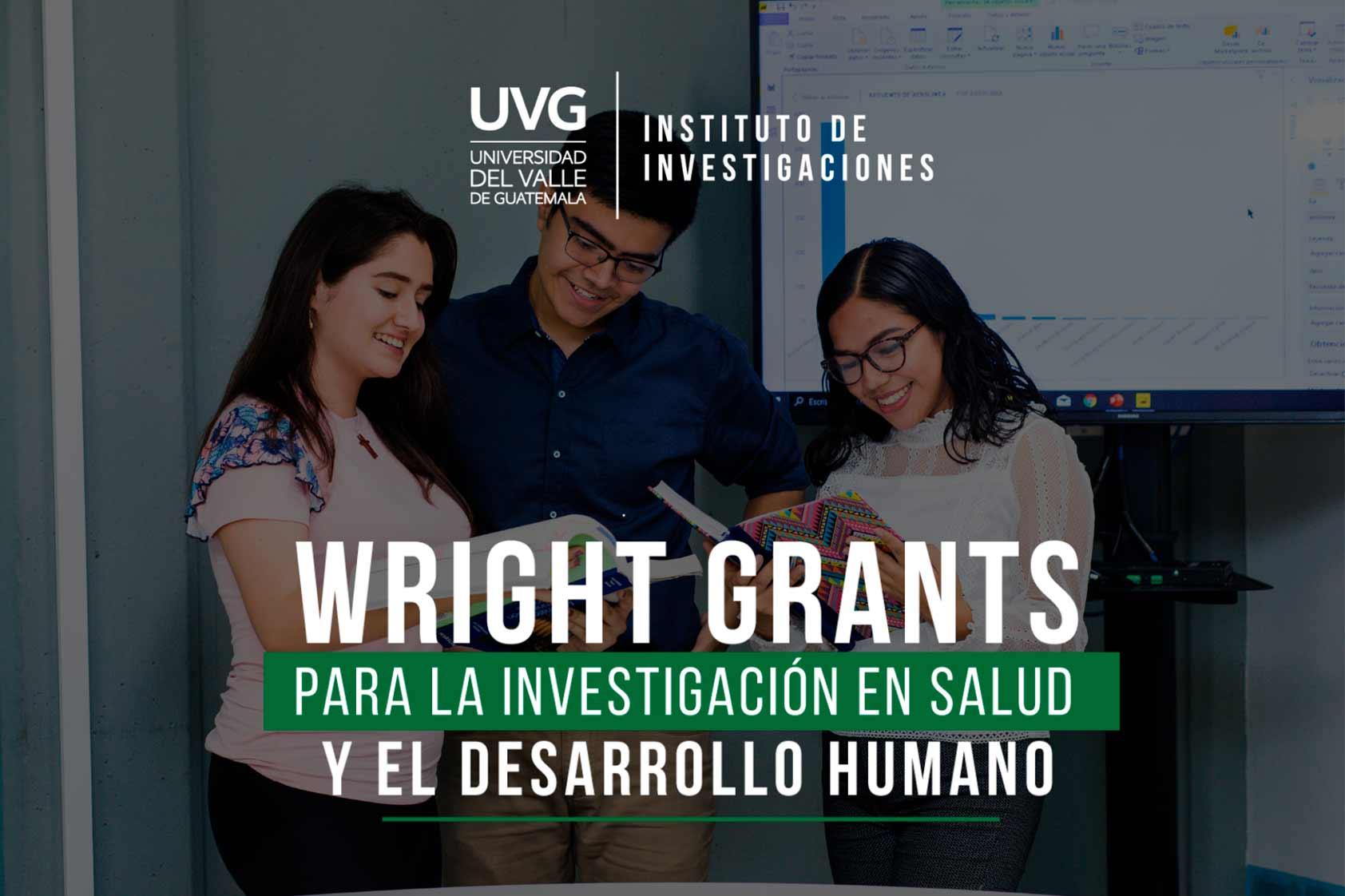 Wright Grants, jóvenes investigadores se interesan en la salud y desarrollo