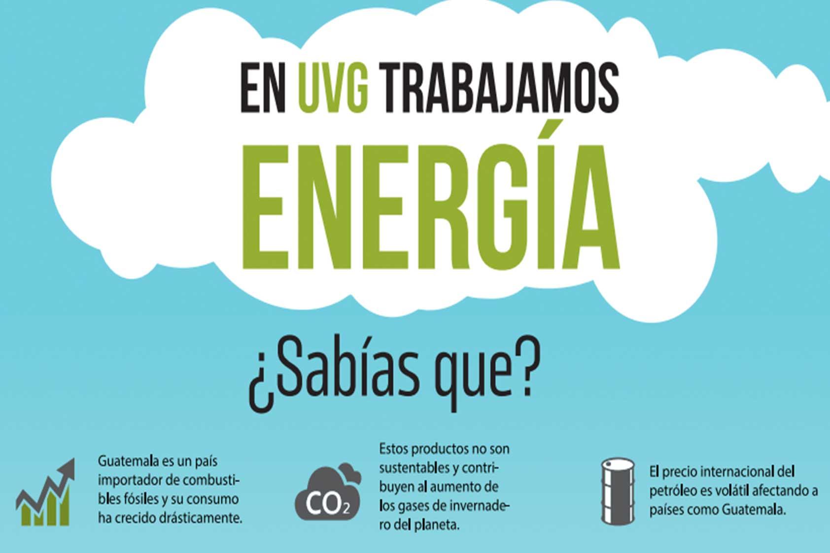 En la Universidad del Valle de Guatemala contribuimos al uso eficiente de energía