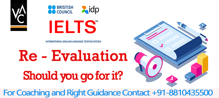 Re-Evaluation of IELTS Test Yes or No?