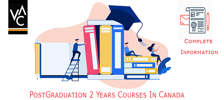 Post Graduate Diploma Courses in Canada 2 Years Duration