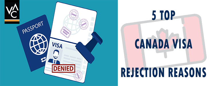 5 Top Canada Visa Rejection Reasons
