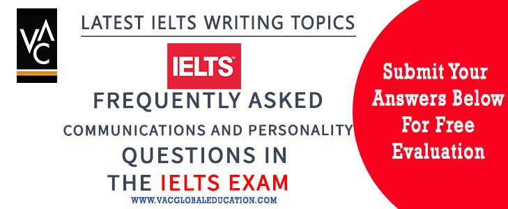 Communication & Personality Essay Titles for IELTS Writing Task 2
