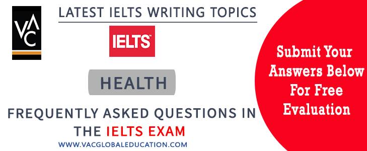 IELTS essay questions for the topic of health