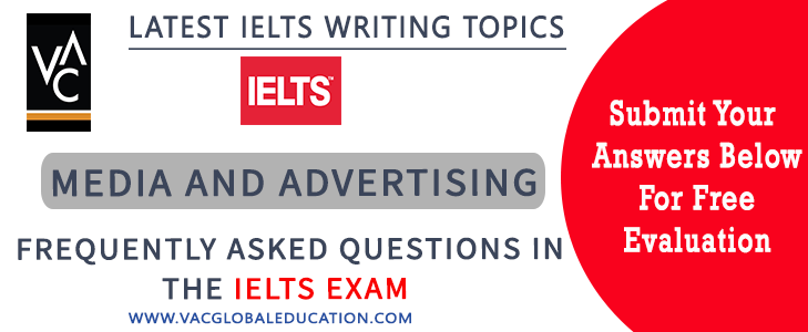 IELTS writing task 2 for the topic of media and advertising