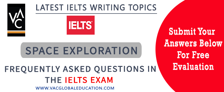 topic of space exploration in IELTS writing task 2