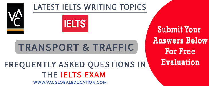 Transport & Traffic Essay Questions for Writing Task 2