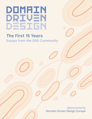 Domain-Driven Design: The First 15 Years