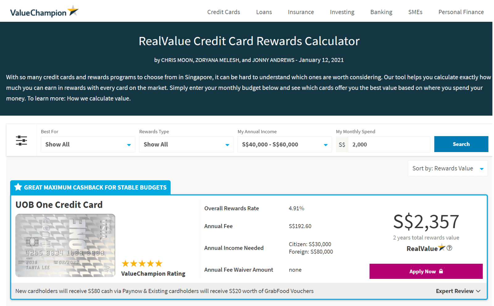 ValueChampion's RealValue Credit Card Comparison Tool calculates the dollar-value of different credit cards rewards programmes, such as 5% of cashback on groceries up to S$50 per month or 1.2 miles per S$1 spent locally so that consumers can understand which card best fits her needs at a glance.