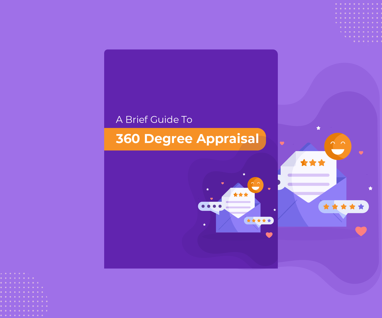 360 Degree Appraisal – A Brief Guide for HRs