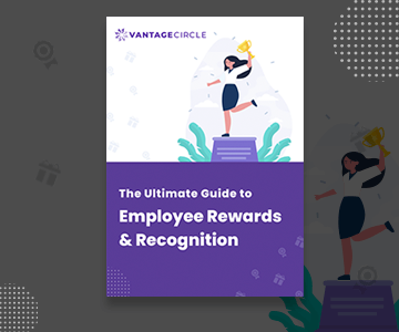 The Ultimate Guide to Rewards and Recognition