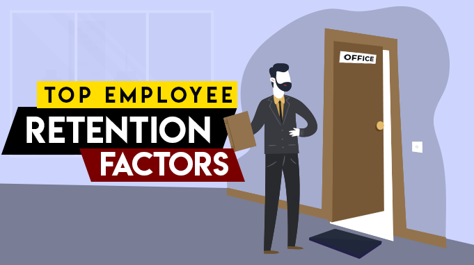 8 Top Employee Retention Factors