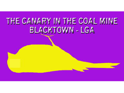 THE CANARY IN THE COAL MINE BLACKTOWN LGA