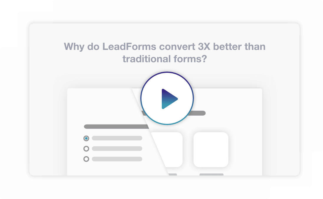Why do LeadForms convert 3X better than traditional forms?
