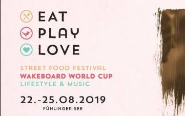 Eat Play Love am Fühlinger See vom 22.-25.08.2019