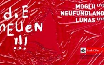 DIE NEUEN - Ein Abend mit Kölner Bands
