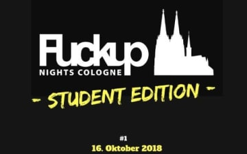 FuckUp Nights Cologne - Student Edition am 16.10.2018
