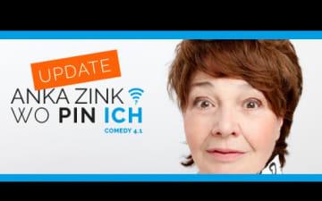 "Anka Zink - ""WO PIN ICH? Comedy 4.1"" am 27.04.2019"