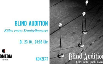 Blind Audition im Comedia Theater am 23.10.2018