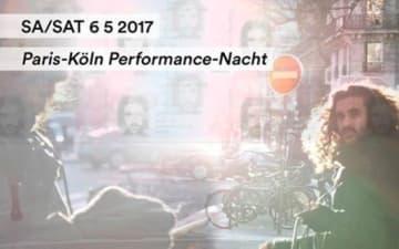 Paris-Köln Performance-Nacht im Stadtgarten