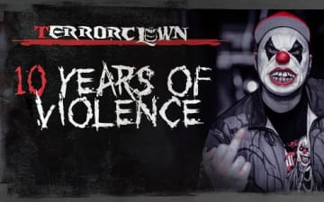TerrorClown - 10 Years Of Violence