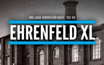 Ehrenfeld XL - 11 Clubs, 1 Nacht, 1 Veedel