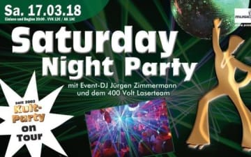 Saturday Night Party am 17.03.2018