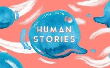 Human Stories - Speak, Listen, Grow im CBE am 22.05.2018