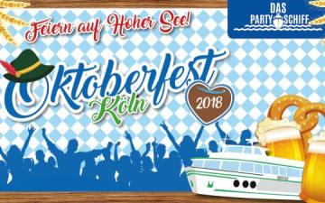 Oktoberfest Köln - Das Partyschiff am 19. und 20.10.2018